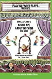 Image of Shakespeare's Much Ado About Nothing for Kids (Playing with Plays)
