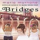 Bridges: Daphne White Novels, Volume 2 Hörbuch von Maria Murnane Gesprochen von: Amy McFadden