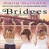 Bridges: Daphne White Novels, Volume 2   Maria Murnane