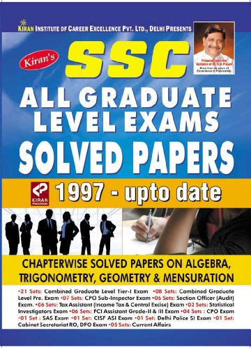 SSC  All Graduate Level Exam Solved Papers 1997 to Upto Date (English)
