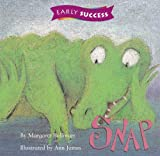 img - for Snap, Reader Es Level 1 Book 18: Houghton Mifflin Early Success (Invitations to literacy) by Margaret Ballinger (1995-09-01) book / textbook / text book