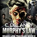 Roads Less Traveled: Murphy's Law (       UNABRIDGED) by C. Dulaney Narrated by Elisabeth Rodgers