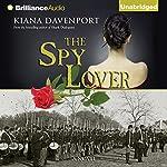 The Spy Lover | Kiana Davenport