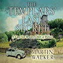 The Templars' Last Secret: Bruno, Chief of Police 10 Hörbuch von Martin Walker Gesprochen von: Peter Noble