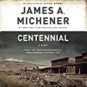 Centennial: A Novel Audiobook by James A. Michener Narrated by Larry McKeever