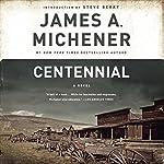 Centennial: A Novel | James A. Michener