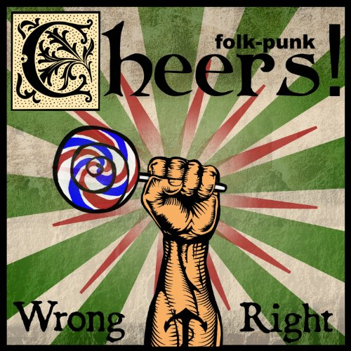 Cheers-Wrong And Right-CD-FLAC-2013-k4 Download