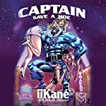 Captain Save a Hoe |  iiKane, Buck 50 Productions - producer