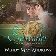 Sweet Surrender Audiobook by Wendy May Andrews Narrated by Verona Westbrook
