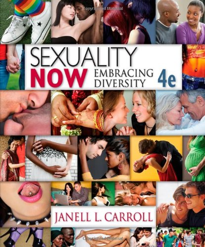Sexuality Now: Embracing Diversity, 4th Edition
