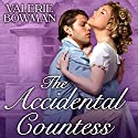 The Accidental Countess: Playful Brides, Book 2 (       UNABRIDGED) by Valerie Bowman Narrated by Alison Larkin