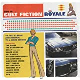 Cult Fiction Royale(2cds-Bullit-Amicalement Votre Etc)