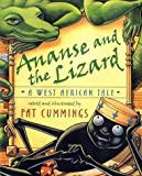 Ananse and the Lizard: A West African Tale (Pat Cummings)