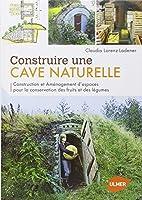 Construire une cave naturelle : Construction et aménagement d'espaces pour la conservation des fruits et des légumes