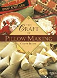 The Craft of Pillow Making (0517882493) by Irvine, Chippy