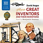 More Great Inventors and Their Inventions   David Angus