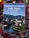 Eastern European Folk Tunes: 33 Folkl...