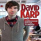 David Karp: The Mastermind Behind Tumblr Hörbuch von Karen Latchana Kenney Gesprochen von:  Intuitive