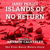 Islands of No Return: The Harry Waters Series Book 1 | James Philip