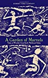 img - for A Garden of Marvels: Tales of Wonder from Early Medieval China book / textbook / text book