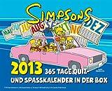 Simpsons Abrei�kalender 2013: 365 Tage Quiz- und Spa�kalender in der Box