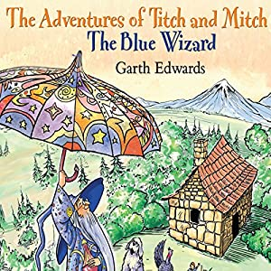 The Blue Wizard Audiobook