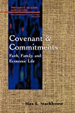 Covenant and Commitments: Faith, Family and Economic Life (Family, Religion, and Culture) (0664254675) by Stackhouse, Max L.