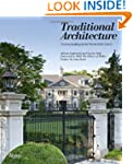 Traditional Architecture: Timeless Bu...