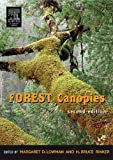 img - for Forest Canopies (Physiological Ecology) by Margaret D. Lowman (2004-09-28) book / textbook / text book