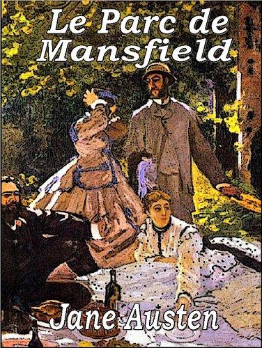 Jane Austen - Le Parc de Mansfield (Illustrated) (French Edition)
