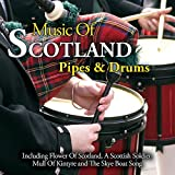 The Music Of Scotland - Pipes And Drums Various Artists