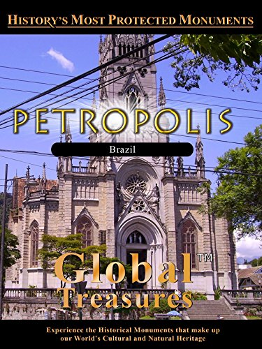 Global Treasures PETROPOLIS