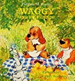 Waggy and His Friends (0001381520) by Scarry, Patricia M