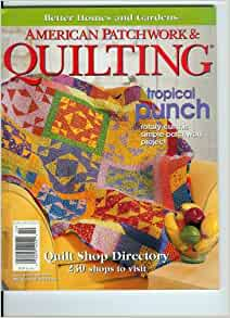 Better Homes And Gardens American Patchwork Quilting