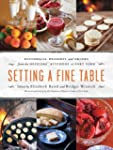 Setting a Fine Table: Recipes from th...