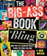 The Big-Ass Book of Bling