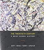 img - for The Twentieth Century: A Brief Global History book / textbook / text book