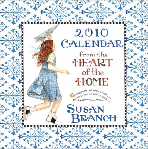 Heart of the Home-Susan Branch 2010 Wall Calendar