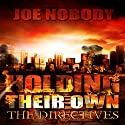The Directives: Holding Their Own, Book 8 Audiobook by Joe Nobody Narrated by Dave Wright
