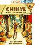 Chinye: A West African Folk Tale (Pic...