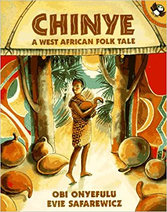 Chinye: A West African Folk Tale (Picture Puffins)