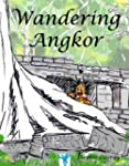 Wandering Angkor (English Edition)