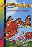 echange, troc Joanna Cole - Le Bus Magique, Tome 19 : La ferme aux papillons