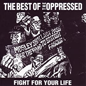 The Best Of The Oppressed [Explicit]