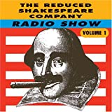 Radio Show Vol. 1 Reduced Shakespeare Company