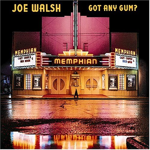 Joe Walsh - Got Any Gum? - Zortam Music