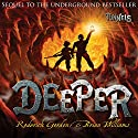 Deeper Audiobook by Roderick Gordon, Brian Williams Narrated by Paul Chequer