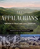 The Appalachians: America's First and Last Frontier (1935978969) by George-Warren, Holly