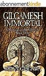 Gilgamesh Immortal (Chronicles of the...