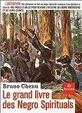 echange, troc Bruno Chenu - Le Grand Livre des Negro Spirituals : Go Down Moses ! (1 livre + 1 CD audio)